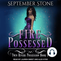 Fire Possessed: Twin Rivers Possession Book 1