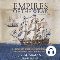 Empires of the Weak: The Real Story of European Expansion and the Creation of the New World
