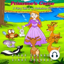 Primrose's Curse: A Fairy Tale of an Audacious Girl