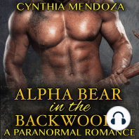 Alpha Bear in the Backwoods