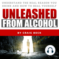 Unleashed From Alcohol