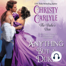 Anything But a Duke: The Duke's Den, Book 2