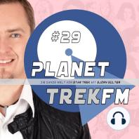 Planet Trek fm #29 - Die ganze Welt von Star Trek