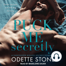 Puck Me Secretly: An Vancouver Wolves Hockey Romance