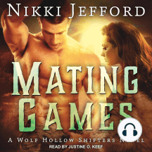 Mating Games: A Wolf Hollow Shifters Novel