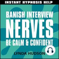 Banish interview nerves