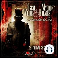Oscar Wilde & Mycroft Holmes, Sonderermittler der Krone, Folge 1
