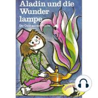 Märchen aus 1001 Nacht, Aladin und die Wunderlampe