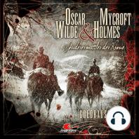 Oscar Wilde & Mycroft Holmes, Sonderermittler der Krone, Folge 15
