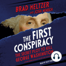 The First Conspiracy: The Secret Plot to Kill George Washington [Young Reader's Edition]
