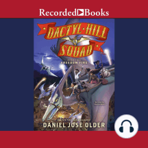 Freedom Fire: Dactyl Hill Squad, Book Two