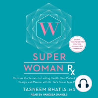 Super Woman Rx: Discover the Secrets to Lasting Health, Your Perfect Weight, Energy, and Passion with Dr. Taz's Power Type Plans