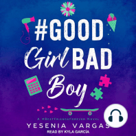 #GoodGirlBadBoy