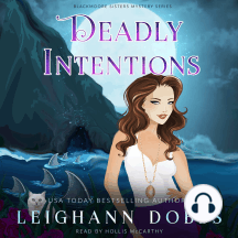 Deadly Intentions: Blackmoore Sisters Cozy Mysteries Book 5