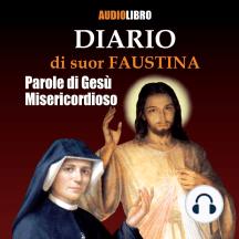 Diario di suor Faustina: Parole di Gesù Misericordioso