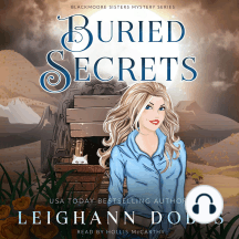 Buried Secrets: Blackmoore Sisters Cozy Mysteries Book 4
