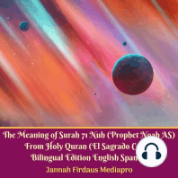 Meaning of Surah 71 Nuh, The (Prophet Noah AS) From Holy Quran (El Sagrado Coran) Bilingual Edition English Spanish