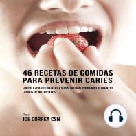 46 Recetas de Comidas Para Prevenir Caries