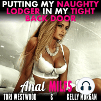 Putting My Naughty Lodger In My Tight Back Door