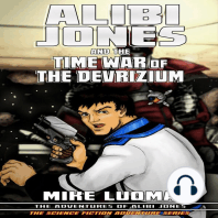 Alibi Jones and the Time War of The Devrizium