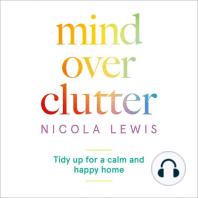 Mind Over Clutter