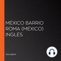 México Barrio Roma (México) Inglés