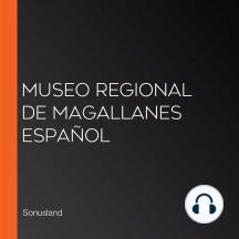 Museo Regional de Magallanes Español