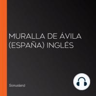 Muralla de Ávila (España) Inglés