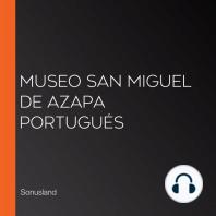 Museo San Miguel de Azapa Portugués