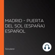Madrid – Puerta del Sol (España) Español
