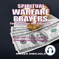 Spiritual Warfare Prayers For Blessings And Finances: Over 200 Deliverance and Breakthrough Prayers