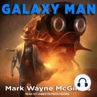Galaxy Man