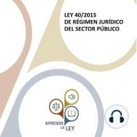 Ley 40/2015 de Régimen Jurídico del Sector Público