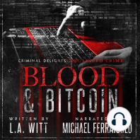 Blood & Bitcoin: Criminal Delights - Organized Crime