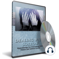 Hypnosis for Overcoming Grief, Failure and Sadness