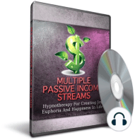 Hypnosis for Creating Multiple Streams of Passive Income: Unlock The Secrets To Achieving Success With Hypnosis