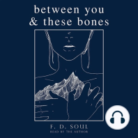 Between You and These Bones