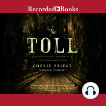 The Toll: Southern Gothic Horror With A Contemporary Twist