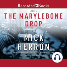 The Marylebone Drop: A Novella
