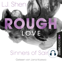 Rough Love - Sinners of Saint 1.5 (Kurzgeschichte)