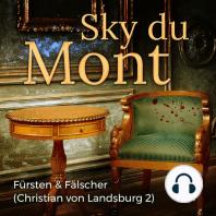 Fürsten & Fälscher - Christian von Landsburg 2