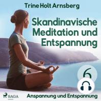 Skandinavische Meditation und Entspannung, # 6