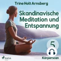 Skandinavische Meditation und Entspannung, # 5