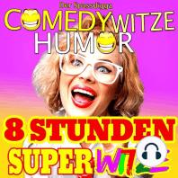 Comedy Witze Humor - 8 Stunden Super Witze