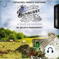 Bunburry - A Taste of Murder - Countryside Mysteries