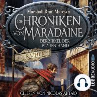 Der Zirkel der blauen Hand - Die Chroniken von Maradaine, Teil 1