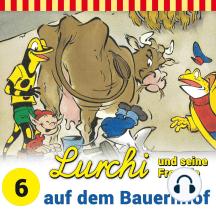 Lurchi und seine Freunde - Folge 6: Lurchi und seine Freunde auf dem Bauernhof
