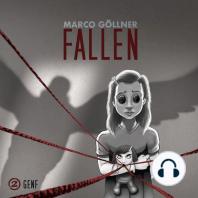 Fallen, Folge 2
