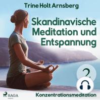 Skandinavische Meditation und Entspannung, # 2