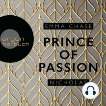 Die Prince of Passion-Trilogie, Band 1: Prince of Passion - Nicholas
